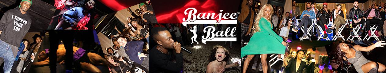Banjee Ball